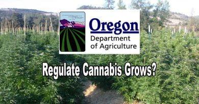 Dept of Ag,Oregon,Ag,Cannabis,Marijuana,Regulate,OHA,OLCC