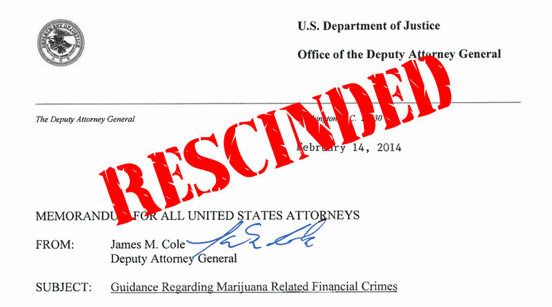 Cole Memo Rescinded, New DOJ Marijuana guidelines, Sessions Marijuana Guidelines, Sessions memo on marijuana