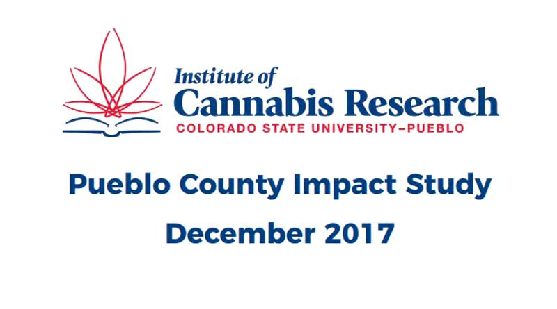 CSU Pueblo cannabis study, Institute for Cannabis Research, Pueblo County cannabis study, marijuana impact on communities