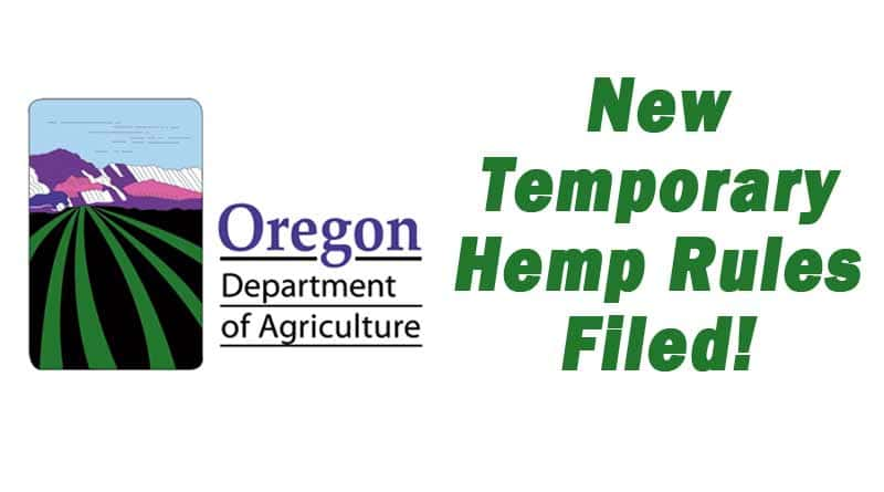 Temporary Hemp Rules Filed By Oregon Department of Agriculture