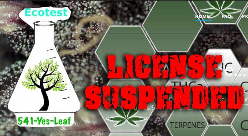 Oregon's Ecotest Labs License Suspended Immediately